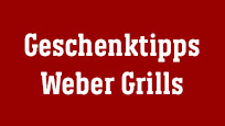 Geschenktipp Weber Grills