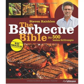 "BBQ Buch ""The Barbecue Bible"", Steven Raichlen"