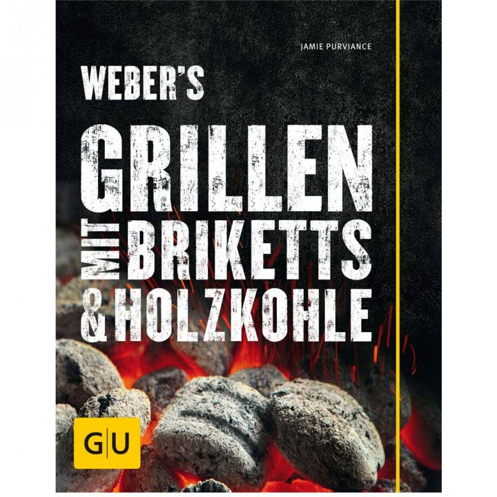 Webers Grillen mit Briketts & Holzkohle Buch