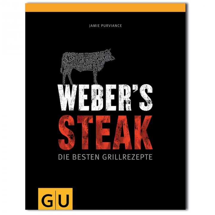 Webers STEAK Grillbuch